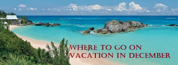 Where to go on vacation in December
